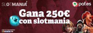 Paf gana 250€ con Slotmania