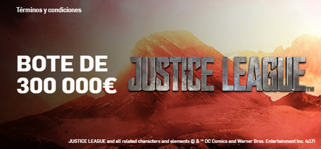 Betfair casino Torneo slot Justice League con 300.000€ de bote