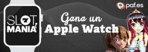 Paf Slot Mania gana un Apple Watch