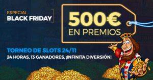 Paston Torneo Slots Black Friday 500€ en premios!