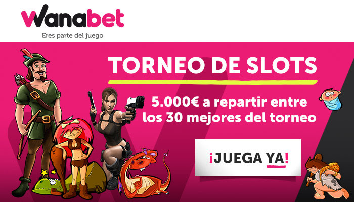 Wanabet Torneo de Slots 5.000€