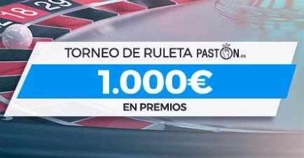Paston torneo de Ruleta 1.000€ en premios
